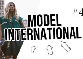 Modélisation internationale : New York, Londres, Paris – Devenez un modèle spécial #4