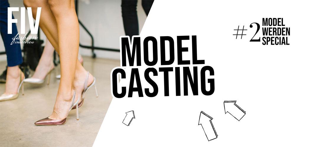 Casting de mannequins - Devenir mannequin spécial #2